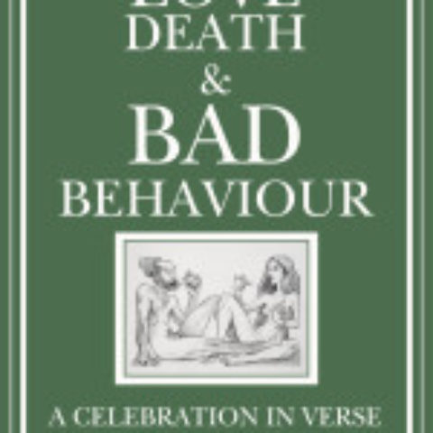 Love, Death & Bad Behaviour