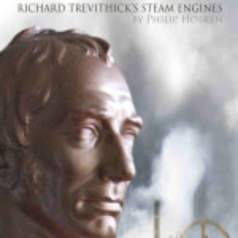 Genius: Richard Trevithick's Steam Engines